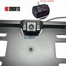 HE CREATE European License Plate Frame Car Rear View Camera 4 LED Light IR Night Vision Vehicle Camera Rearview Reverse Camera