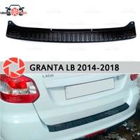 For Lada Granta 2014 2018 LIFTBACK guard protection plate on rear bumper sill car styling decoration scuff panel accessories