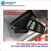 Car DVR Driving Video Recorder For Volvo XC60 2015~2017  (Low Edition) Front Camera Black Box Dash Cam - Head Up Plug Play OEM