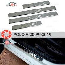Дверные пороги для Volkswagen Polo V 2009 ~ 2019 ступенчатая пластина внутренняя отделка Аксессуары защита потертости автомобиля Стайлинг украшение штамп lette