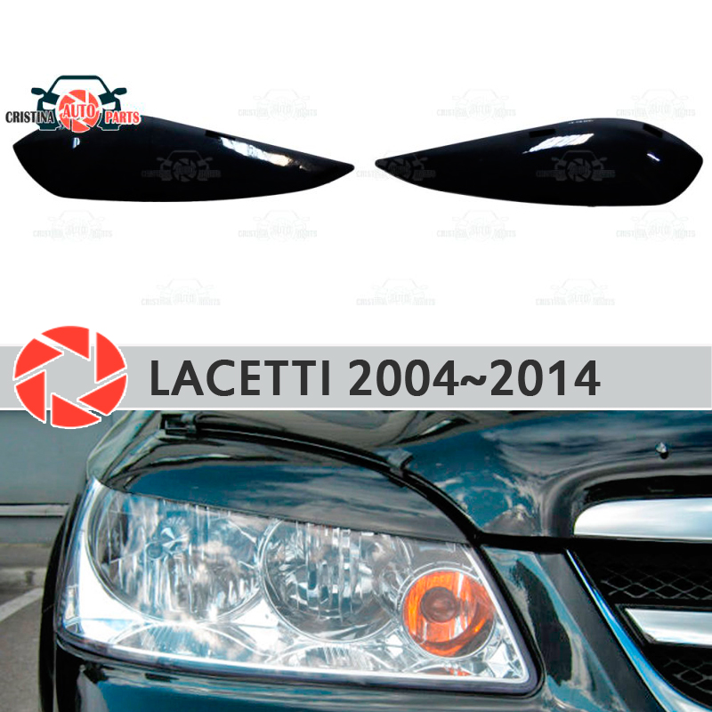 Eyebrows for Chevrolet Lacetti 2004~2014 Sedan for headlights cilia eyelash plastic moldings decoration trim covers car styling