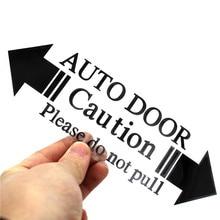 ФОТО automatic glass home auto door window warning caution decal business car sticker for bmw ford honda vw skoda seat mazda toyota