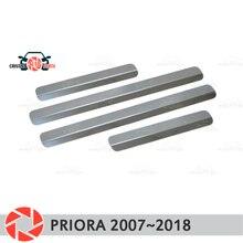 Пороги для Lada Priora 2007 ~ 2018 шаг пластины внутренняя отделка интимные аксессуары защиты потертости стайлинга автомобилей украшения без букв
