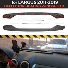 Дефлектор с подогревом лобового стекла для Lada Largus 2011-на переднюю панель ABS пластик тисненая Функция Карманный Автомобиль Стайлинг Аксессуары