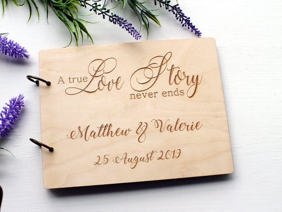A True Love Story Never Endsquote Wooden Wedding Guest Book