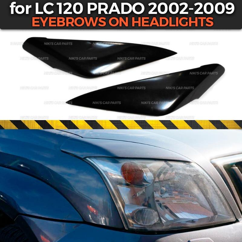 Чехол для бровей на фары Toyota LC 120 Prado 2002-2009, АБС-пластик, литье ресниц, украшение, тюнинг автомобиля