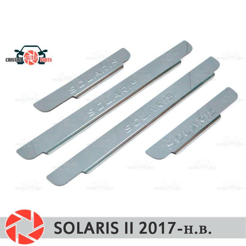 Soleiras de porta para Hyundai Solaris 2 2017-passo placa interna scuff guarnição acessórios de proteção car styling decoração modelo de selo