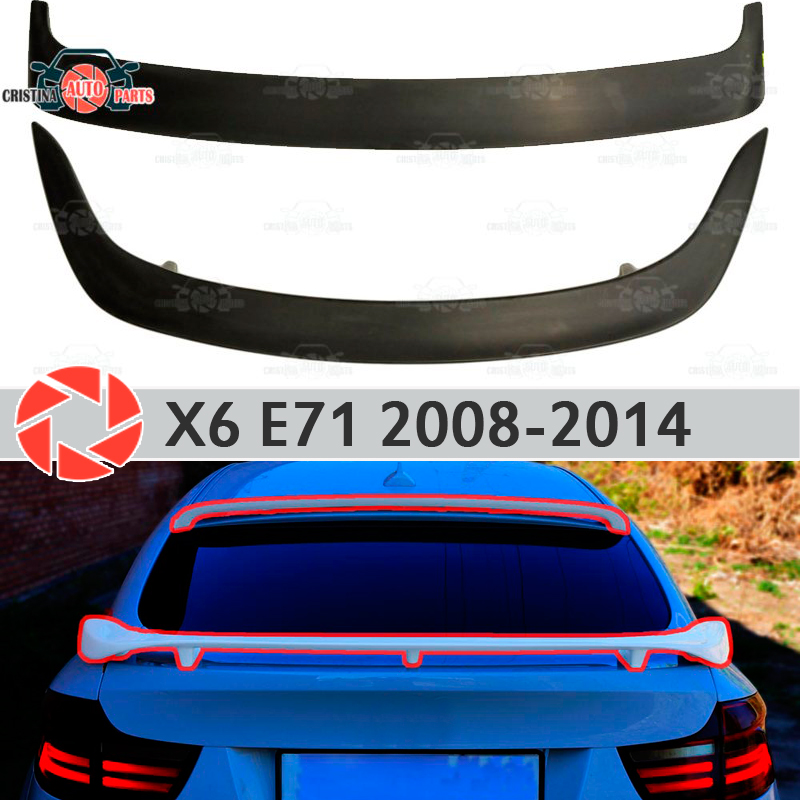 Spoiler for BMW X6 E71 2008-2014 spoiler on rear window plastic ABS decoration trunk door accessories car styling okeen car styling for honda crv 2009 2008 2007 tail trunk led rear bumper reflector light red lens lamp fog brake lights