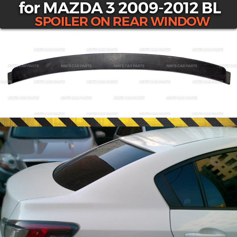 Spoiler on rear window case for Mazda 3 BL 2009 2012 canopy ABS plastic special limited