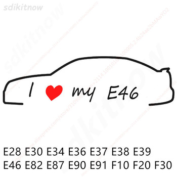 I love my car Decal Sticker Styling Door Window Decoration Accessories For BMW E28 E30 E34 E36 E37 E38 E39 E39 E46 E60 E80 E90 image