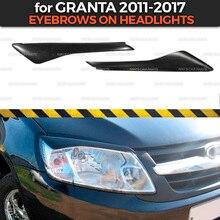 Sobrancelhas em faróis para lada granta 2011 2017 abs plástico cílios cílios moldagem decoração estilo do carro tuning acessórios