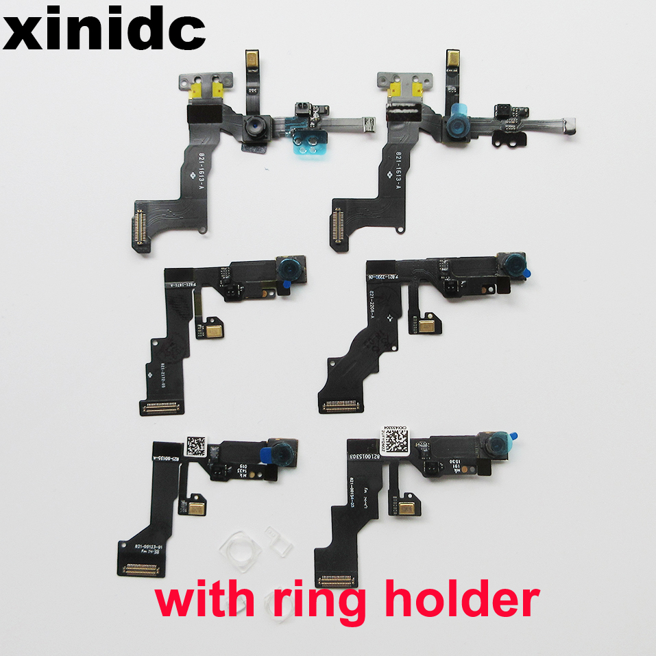 Xinidc Front Camera Flex Cable For iPhone 5S 5C 6 6 Plus 6S 6S Plus Facing Cam Sensor Light Proximity Flex With 1set Ring Holder
