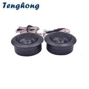 Image 1 - Tenghong 2pcs Dome Tweeter 4Ohm 30W Audio Auto Sound Car Audio Treble Speaker Super Power Car Modification Loudspeaker DIY