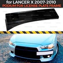 Подиум рамки номерного знака для Mitsubishi Lancer X 2007-2010 на передний бампер ABS пластиковый комплект кузова украшение автомобиля Стайлинг