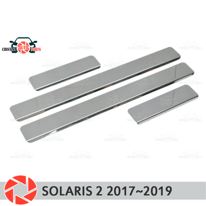 Door sills for Hyundai Solaris 2 2017~2019 step plate inner trim accessories protection scuff car styling decoration clear cool custom made led door sill scuff plate guard protector trim for bmw m3