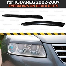 Eyebrows on headlights case for Volkswagen Touareg 2002 2007 ABS plastic cilia eyelash molding decoration car styling tuning