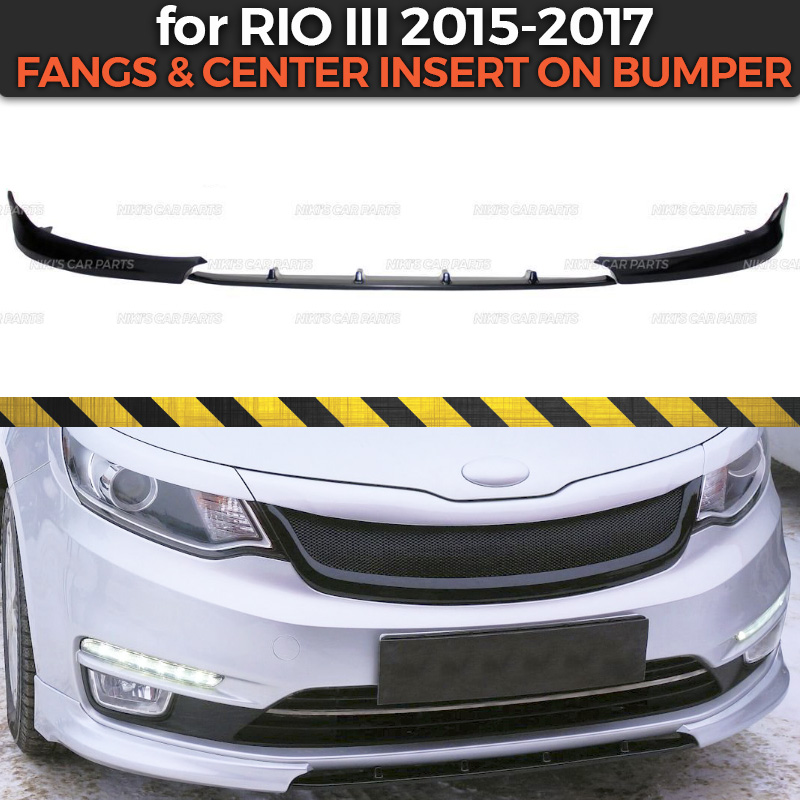 Fangs and center insert for Kia Rio III 2015 2017 on front bumper ABS plastic body