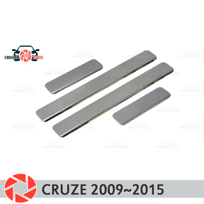 Door sills for Chevrolet Cruze 2009~2015 step plate inner trim accessories protection scuff car styling decoration clear cool custom made led door sill scuff plate guard protector trim for bmw m3