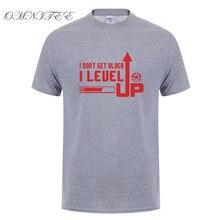 I Don't Get Older I Level Up T-Shirt / 24 Colors