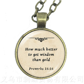 How much better to get wisdom than gold Glass Choker Necklace Gift For Lover Friends Motivating People Famous Aphorism image