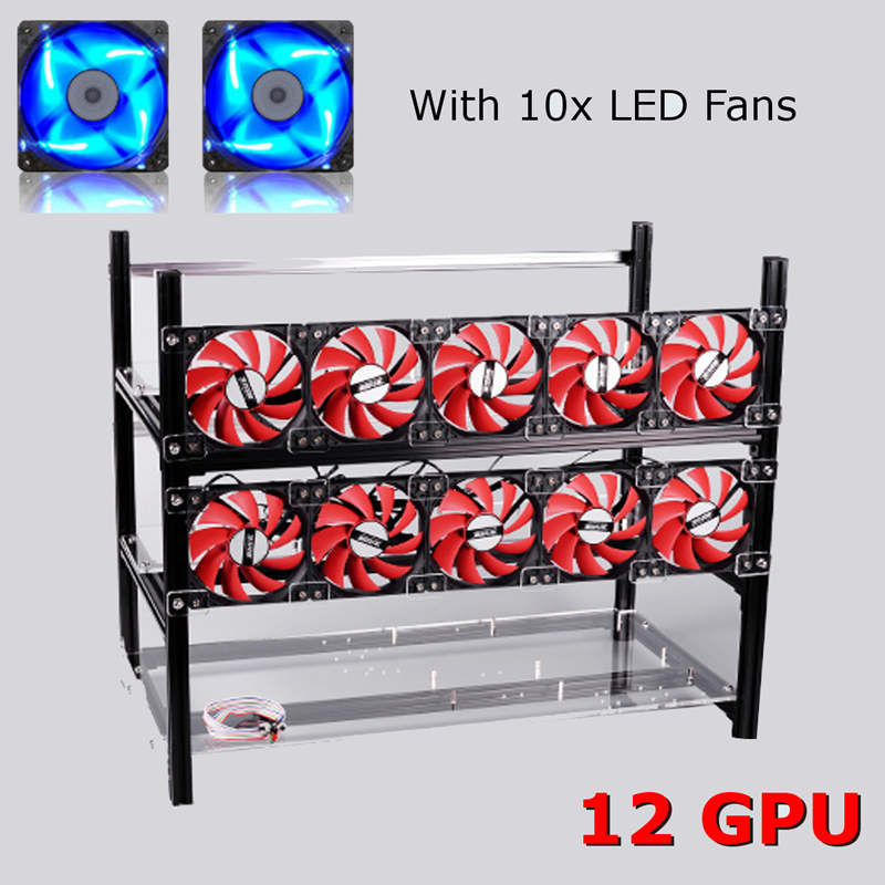 12 GPU Open Air Mining Frame with 10 x LED Fans Aluminum Stackable Mining Bracket For Ethereum BTC