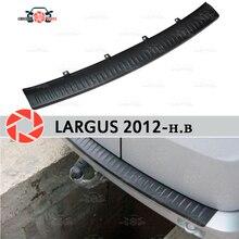 Для Lada Largus 2012-защитная пластина на Задняя накладка на бампер Стайлинг автомобиля украшение накладка панель аксессуары тюнинг литье