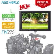 FEELWORLD FW279 7 pouces Ultra lumineux 2200nit sur le champ de la caméra DSLR moniteur Full HD 1920x1200 4K HDMI entrée sortie haute luminosité