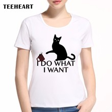 Naughty Cat Women T-Shirt 2017 Summer Short Sleeve T Shirt Fashion I Do What Want Printed Tee O-Neck Casual Tops
