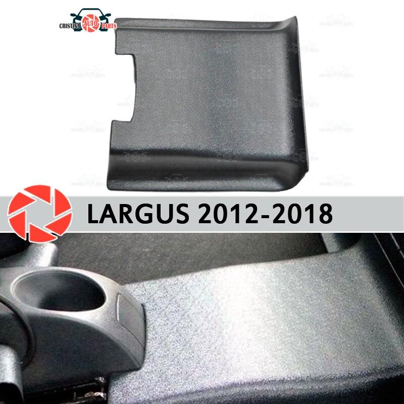 ด้านหลังอุโมงค์สำหรับ Lada Largus 2012-2018 ภายใต้ฟุต trim อุปกรณ์เสริมพรมตกแต่งรถตกแต่ง