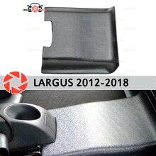 Сзади туннель Обложка для Lada Largus 2012-2018 под ногами отделкой аксессуары защиты ковер Тюнинг автомобилей украшения