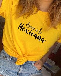 Amor a la Mexicana Printed New Arrival Women's Summer Funny Casual 100%Cotton T-Shirt Spanish shirts Latina Tops(China)
