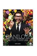 Danilo Ile Mutlu Tarifler/Mutlu tarifleri Danilo tarafından Danilo Zanna İtalyan türk mutfak en iyi kitap