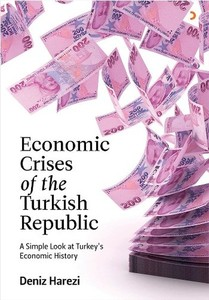Economic Crises of the Turkish Republic Sea Harezi Cinius Ekonomi Sequence (Turkish)