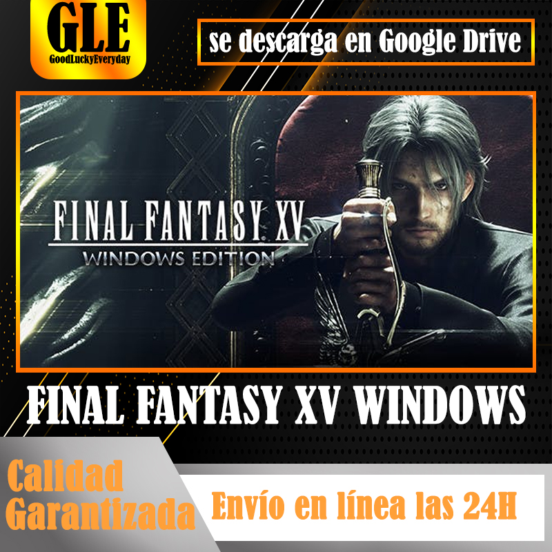 FINAL FANTASY XV WINDOWS EDITION PC Video Games Steam Games Download by Google Drive Unzip with Winzip Winrar image