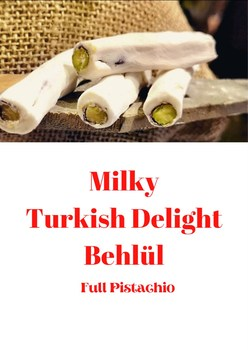 Milky Behlül Turkish Delight 100 Handmade Luxury Gluten Free Vegan Full Pistachio Turkish Candlestick Healthy Gourmet 350 G