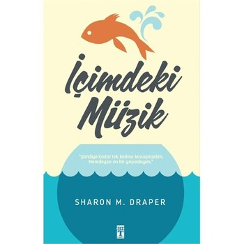 İçimdeki Müzik - Sharon M. Draper - Türkçe KitapMüzik Fantastik Çocuk Kitabı Hikaye Öykü Roman - Inside Music-Sharon M. Draper-Turkish KitapMüzik Fantastic Child Book Story Story Novel недорого