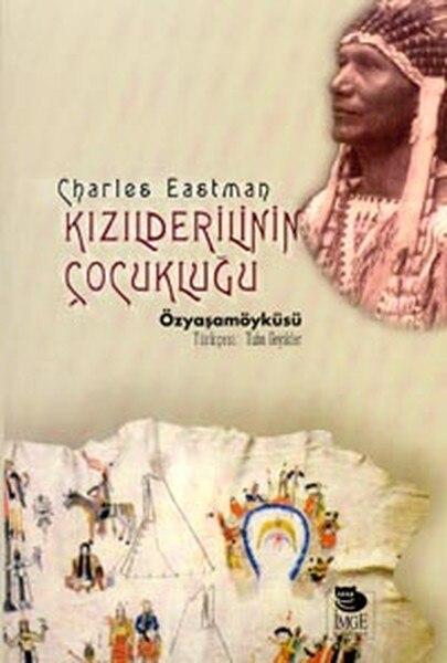 Kızılderilinin ÇocukluğuOhiyesa Tuba Deers IMGE Bookstore (TURKISH)