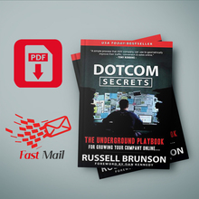 DotCom Secrets: The Underground Playbook for Growing Your Company Online Russell Brunson