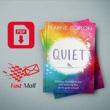 Quiet: Learning to Silence the Brain Chatter and Believing That You're Good Enough Orion Publishing Group Fearne Cotton