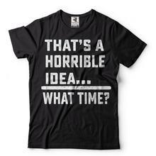 Горячая Распродажа Забавные футболки ужасное идея крутая футболка