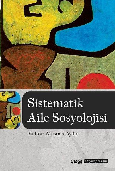 Systematic Family Sociology Of Mustafa Enlightened Line Bookstore (TURKISH)