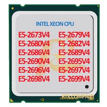 E5-2667v4 E5-2660v4 E5-2682v4 E5 2690v4 2680v4 2683v4 2695v4 2699v4 IntelV4 Xeon Processore CPU Sever Originale Officia/ES Versione(China)