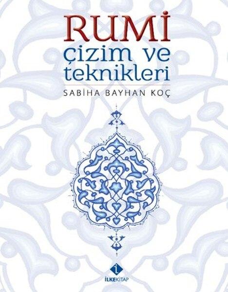 Rumi Drawing and Techniques Sabiha Bayhan Coach İlke Book (ENGLISH)