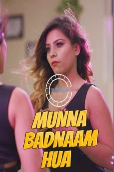 蒙娜(Munna)臭名昭著 2021 S01E01 Hindi
