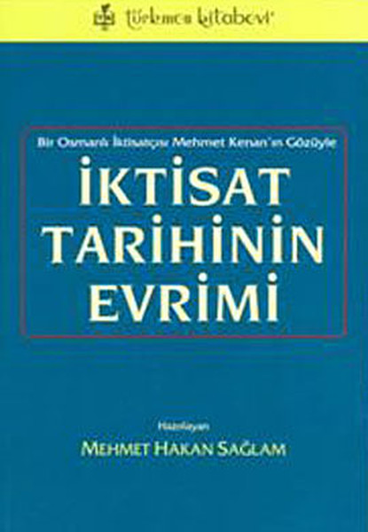 The History Of economics Evolution Dr. Mehmet Hakan Solid The Bookstore (TURKISH)