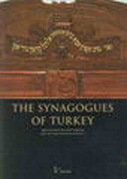 The Synagoguesof Turkey 2 skin Izzat Keribar Observation Gazetecilik Press and Release AS (TURKISH)