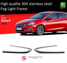 Nebel Licht Rahmen Felge für Opel Astra K 20 2015-2019 Chrome Auto Zubehör Edelstahl 2 stücke.