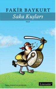 Saka Birds Poor Baykurt Literature Yayıncılık()