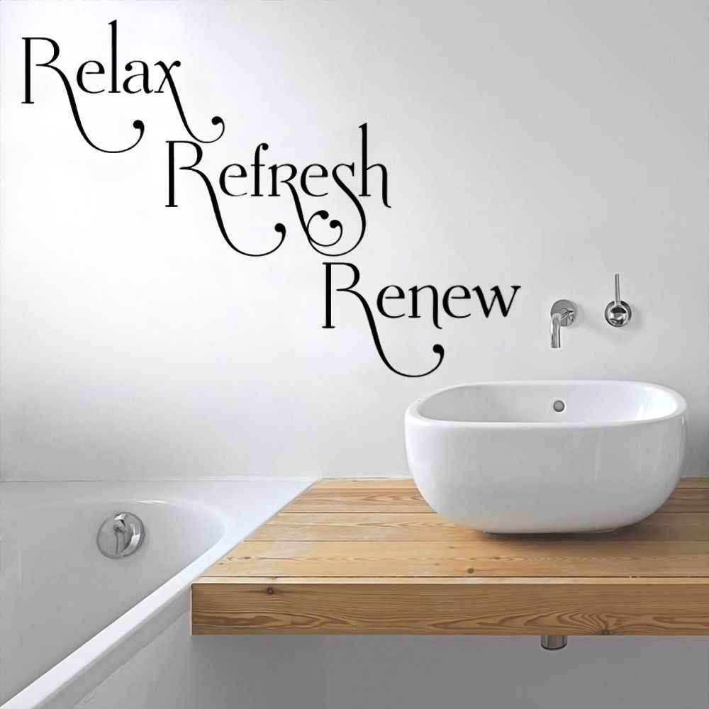 Relax Refresh Renew Wall Vinyl Sticker Decal Waterproof Bathroom Decoration Removable A001840 Wall Stickers Aliexpress