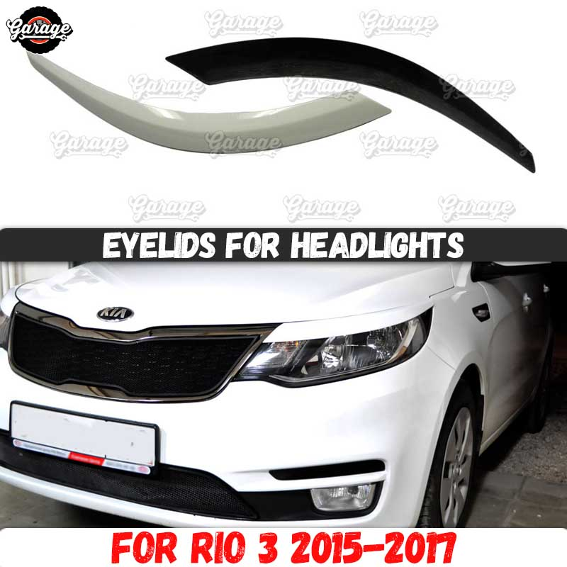 eyelids cilia head lights Kia Rio  2005 2006 2007 2008 2009-2011 eye brow